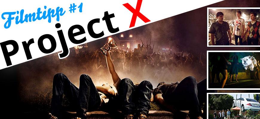FilmTipp #1: Project X